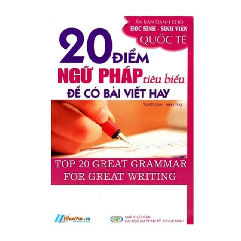 20 Điểm Ngữ Pháp Tiêu Biểu Để Có Bài Viết Hay - 8935072891886