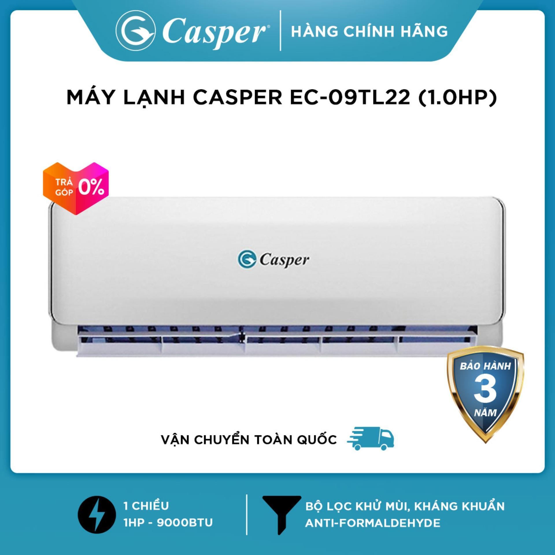 Giá Rẻ Trong Hôm Nay Khi Sở Hữu Máy Lạnh Casper EC-09TL22 (1.0HP) - Hàng Phân Phối Chính Hãng