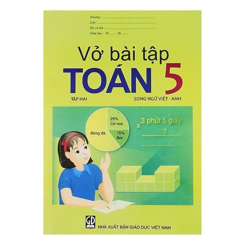 Mua Vở Bài Tập Toán Lớp 5 - Tập 2 (Song Ngữ Việt - Anh)