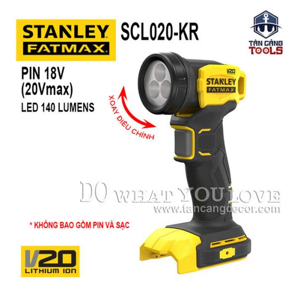 Đèn Pin Dùng Pin 20V Stanley FatMax SCL020-KR ( Thân Máy )