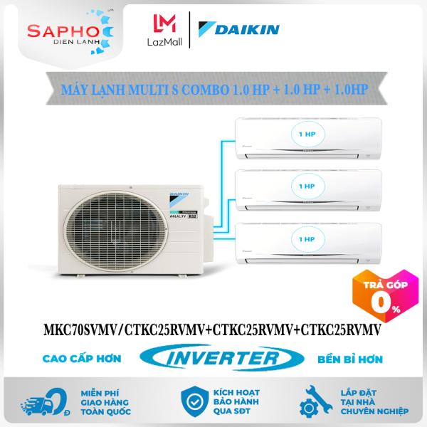 [Free Lắp HCM & HN] Combo 1.0HP +1.0HP + 1.0HP Inverter - Máy Lạnh Multi S Combo 3 Dàn Lạnh Treo Tường MKC70RVMV/CTKC25RVMV+CTKC25RVMV+CTKC25RVMV Điều Hòa 1 Chiều Lạnh Chính Hãng Daikin - Điện Máy Sapho