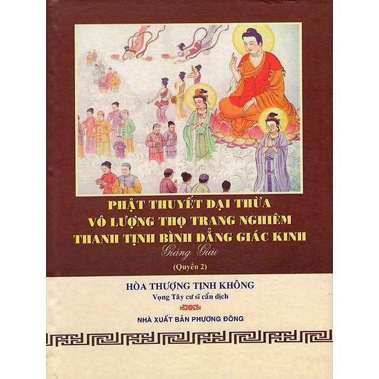 Mua Phật Thuyết Đại Thừa Vô Lượng Thọ Trang Nghiêm Thanh Tịnh Bình Đẳng Giác Kinh (Quyển 2)