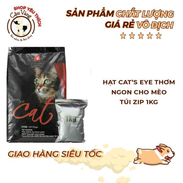 Thức ăn hạt cho mèo hạt Cats Eye - Túi 1kg hạt cat eye siêu tiết kiệm | Cateye