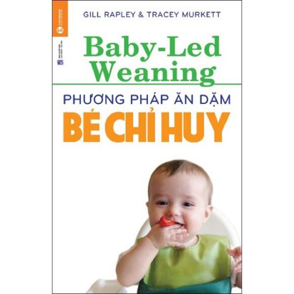 Mua Phương Pháp Ăn Dặm Bé Chỉ Huy ( Baby Led-Weaning )