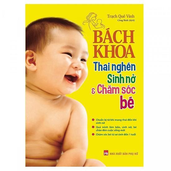 Mua Sách - Bách Khoa Thai Nghén - Sinh Nở Và Chăm Sóc Em Bé