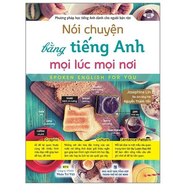 Sách - Nói Chuyện Bằng Tiếng Anh Mọi Lúc Mọi Nơi (Kèm 1 Đĩa Mp3)