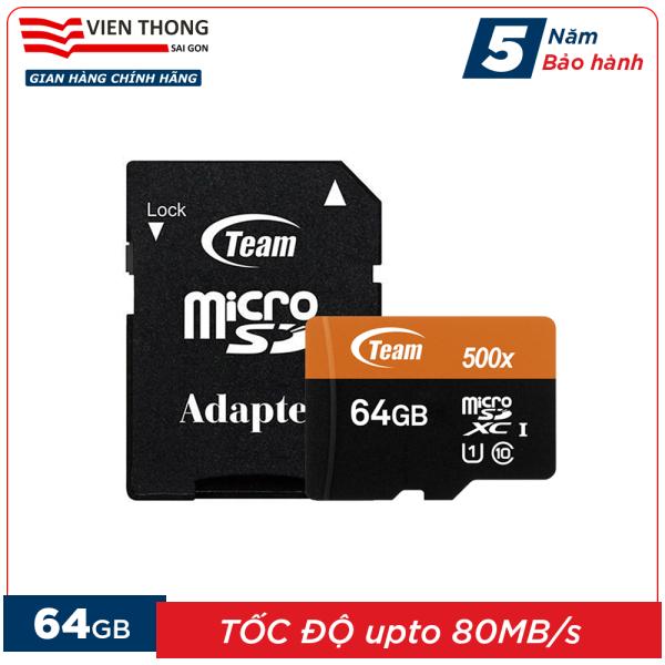 Thẻ nhớ 64GB microSDHC Team 500x upto 80MB/s class 10 U1 kèm Adapter (Cam) - Hãng phân phối chính thức