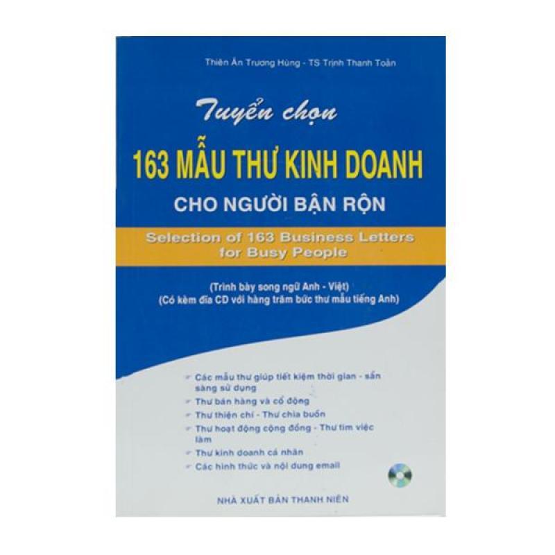 Tuyển Chọn 163 Mẫu Thư Kinh Doanh Cho Người Bận Rộn - 8935072878122