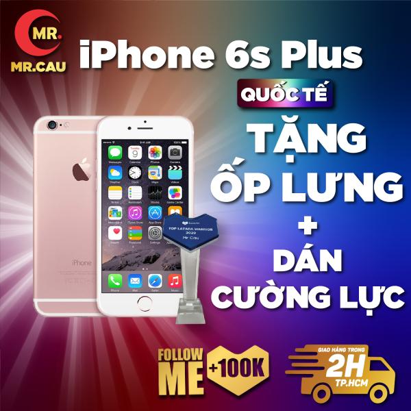 Điện thoại Apple iPhone 6S Plus -32 GB - 64 GB  Bản quốc tế,  CPU Apple A9 2nhân  RAM 2GB màn hình LED-backlit IPS LCD, 5.5 , Retina HD NGUYÊN ZIN  tặng FULL PHỤ KIỆN  - MR CAU