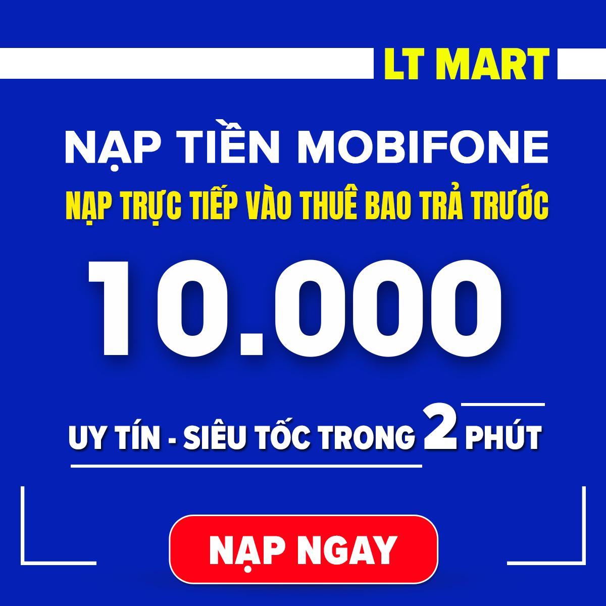 [HCM]Nạp tiền Mobifone 10.000 nạp tiền trực tiếp cho thuê bao trả trước của mobifone. Uy tin nhanh chóng [Mobifone][10000]