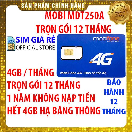 Sim 4G Mobifone trọn gói 1 năm không nạp tiền MDT250A gói 4Gb/Tháng x 12 Tháng - Sim 4G Mobi - Shop Sim Giá Rẻ.