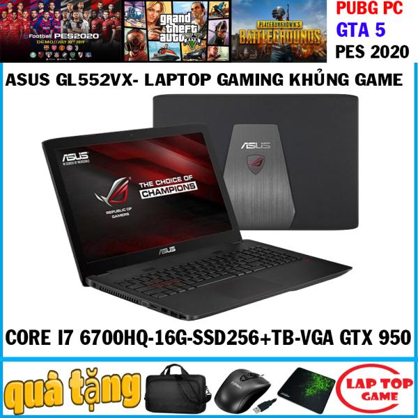 Bảng giá ASUS GL552VX quái vật gaming core i7 6700hq, ram 16g, ssd 256+1tb, gtx 950 4g, màn 15.6 fhd, phím led đỏ, dòng laptop gaming Phong Vũ