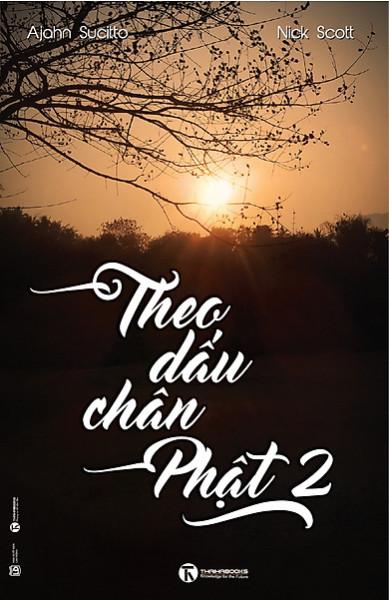 Mua Theo Dấu Chân Phật (Tập 2)