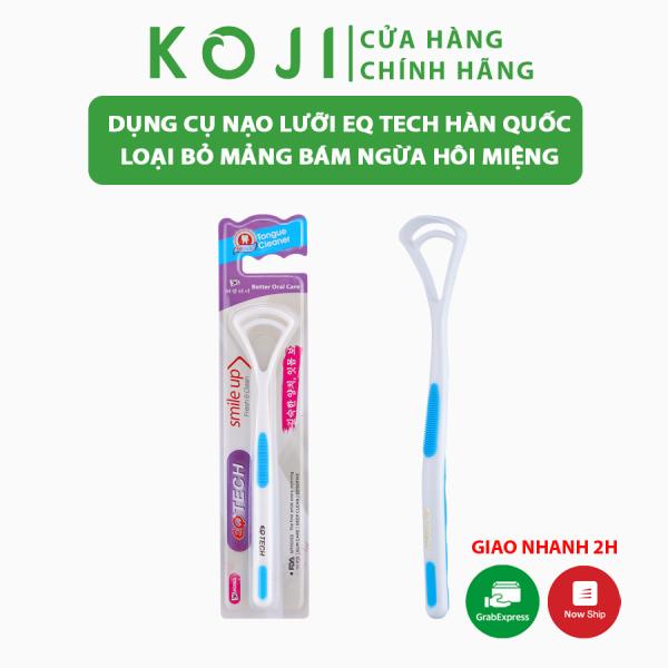 Dụng cụ cạo lưỡi EQ Tech Better Oral Care Vệ Sinh Lưỡi Hàn Quốc loại bỏ mảng bám trên lưỡi ngăn ngừa vi khuẩn hôi miệng