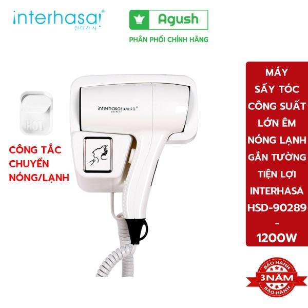 Máy sấy tóc công suất lớn treo tường 2 chiều nóng lạnh INTERHASA HSD-90289 1200W quá nhiệt tự ngắt độ ồn thấp tiện lợi - Agush shop tặng 2 miếng dán cường lực đinh vít không khoan tường