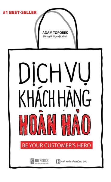 Mua Sách Dịch Vụ Khách Hàng Hoàn Hảo: Be Your Customer's Hero - Newshop