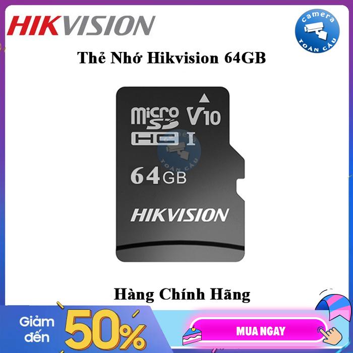 Thẻ nhớ HIKVISION 64GB 92MB/s chuyên dùng cho Camera HIKVISION, EZVIZ, KBVISION, DAHUA, IMOU - Thẻ nhớ Micro SD 64GB HIKVISON - Bảo hành 2 Năm - Camera Toàn Cầu