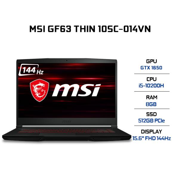 Bảng giá Laptop MSI GF63 Thin 10SC-014VN i5-10200H | 8GB | 512GB | VGA GTX 1650 4GB | 15.6 FHD 144Hz | Win 10 Phong Vũ