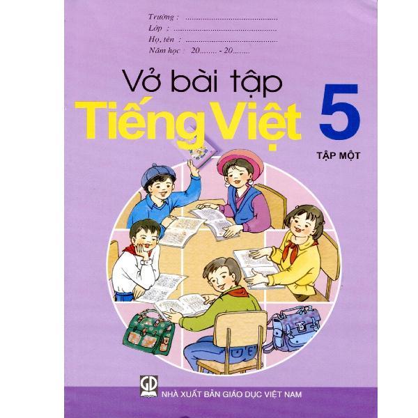 Mua Vở Bài Tập Tiếng Việt Lớp 5 - Tập 1+2 (Tái Bản 2019) - 9786040135872