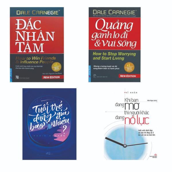 Combo 4 cuốn: Đắc Nhân Tâm + Quẳng Gánh Lo Đi Và Vui Sống + Tuổi Trẻ Đáng Giá Bao Nhiêu + Khi Bạn Đang Mơ Thì Người Khác Đang Nỗ Lực