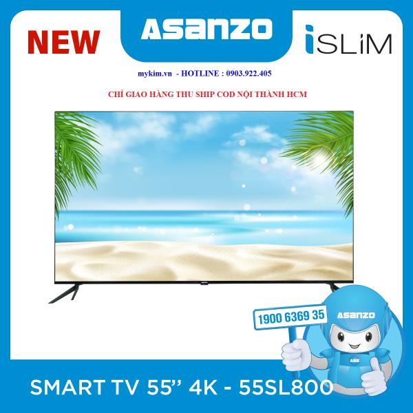 Bảng giá Android TIVI 55 inch ASANZO 55SL800