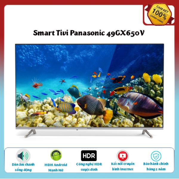 Bảng giá Smart tivi Panasonic 4K 49 inch TH-49GX650V- Công Nghệ Backlight Dimming, HDR,ULTRA HD 4K, Dolby Audio,Android 9.0  - Tivi chất lượng tốt - Bảo hành 2 năm