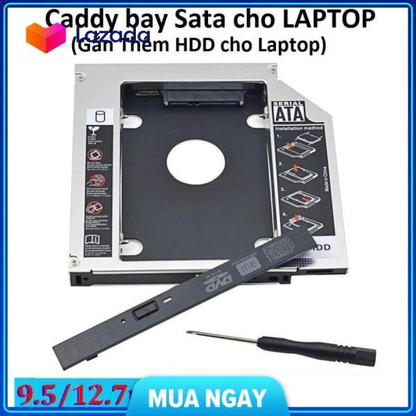 Bảng giá Caddy bay sata cho laptop - 9.5mm cam kết hàng đúng mô tả chất lượng đảm bảo an toàn đến sức khỏe người sử dụng đa dạng mẫu mã màu sắc kích cỡ Phong Vũ