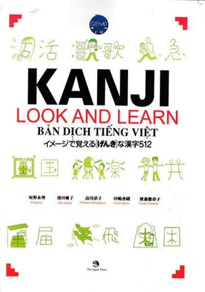 Sách Tiếng Nhật - Kanji look and learn - Sách học kanji 512 chữ