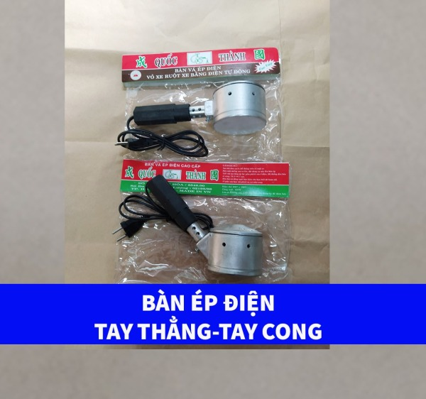 Bàn Ép Điện Vỏ Xe Và Ruột Xe Tay Cầm Thẳng-Cong vá ép điện xe máy Việt Nam chất lượng cao