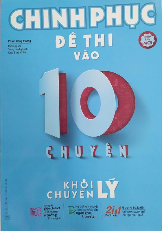 Mua Chinh phục đề thi vào 10 chuyên khối chuyên Lý