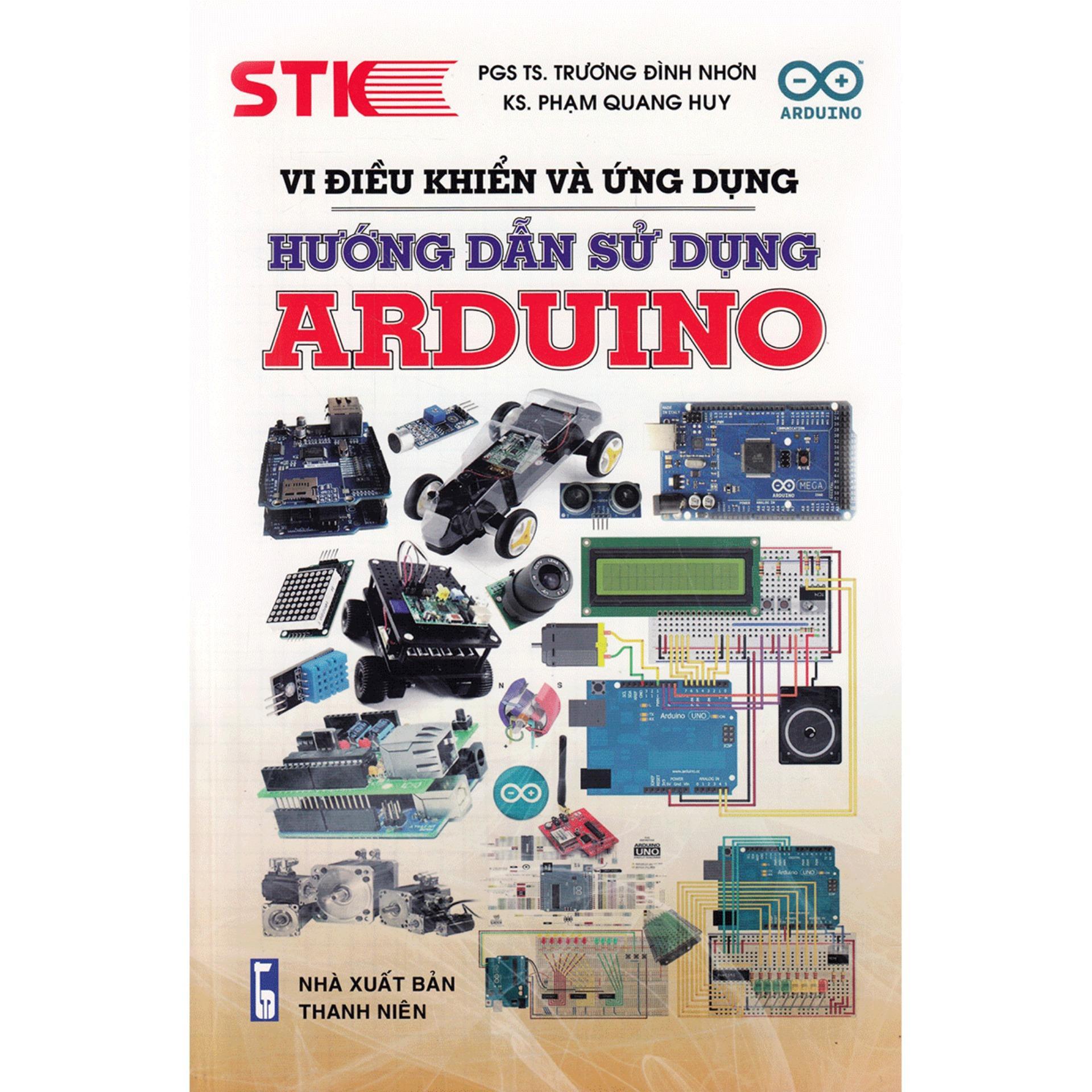 Mua Vi Điều Khiển Và Ứng Dụng Hướng Dẫn Sử Dụng Arduino
