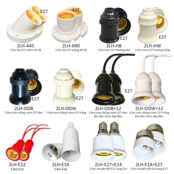 Bảng giá 2 Đui đèn E27 E14 E12 treo trang trí đui ốp chếch 45 vuông 90 theo lựa chọn như hình ảnh LH-xxx
