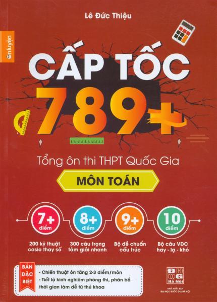 Mua Cấp tốc 789 + tổng ôn thi THPT quốc gia môn Toán