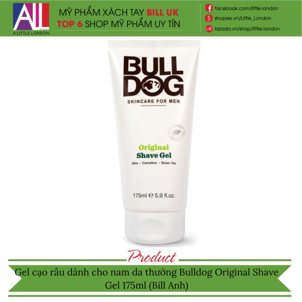 Gel cạo râu dành cho nam da thường Bulldog Original Shave Gel 175ml (Bill Anh)
