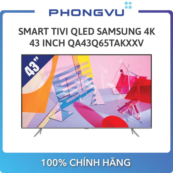 Bảng giá Smart Tivi QLED Samsung 4K 43 Inch QA43Q65TAKXXV - Bảo hành 24 tháng - Miễn phí giao hàng Hà Nội & Hồ Chí Minh