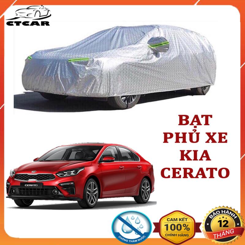 Bạt phủ xe ô tô cho xe CERATO loại 3 lớp tráng nhôm cách nhiệt, chống nắng, chống xước, chống cháy che mưa hiệu quả tặng 5 viên sủi rửa kính