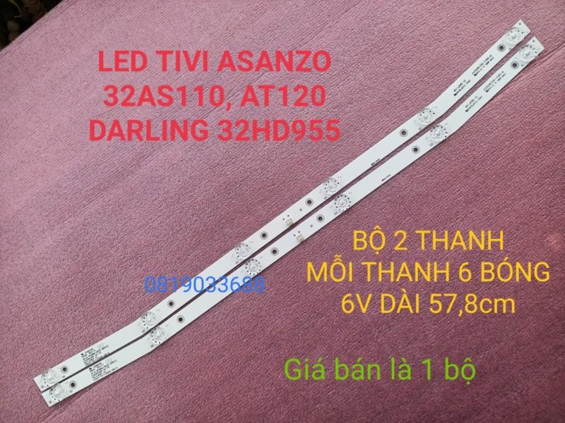 Bảng giá BỘ LED TIV DARLING 32HD955 ASANZO 32AS110 32AT120 MỚI 100% HÀNG ZIN HÃNG, BỘ 2 THANH 6 BÓNG 6V, DÀI 57,8cm