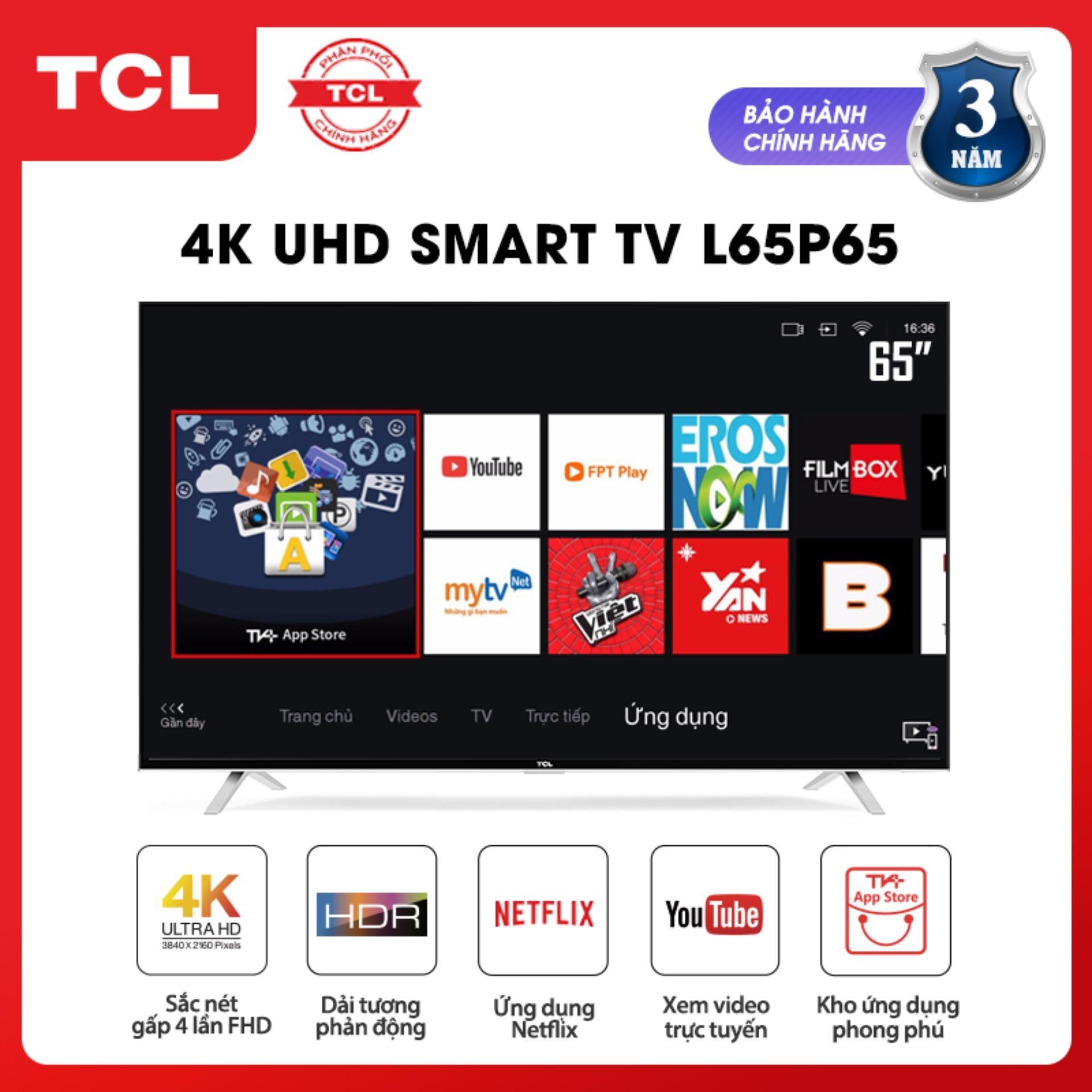 Bảng giá Smart Tivi TCL 65 inch 4K UHD L65P65-UF - HDR, Micro Dimming, Dolby, T-cast - Tivi giá rẻ chất lượng - Bảo hành 3 năm - [SẢN PHẨM MỚI]