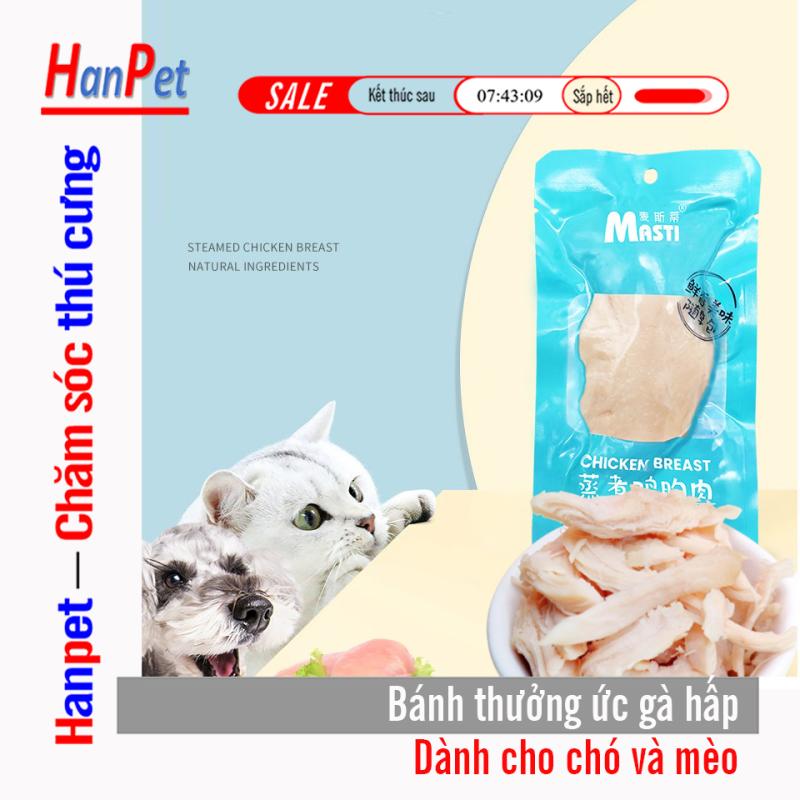 Bánh thưởng cho mèo và cho chó dạng mềm bằng thịt gà hấp nguyên chất (bảo quản 12 tháng)