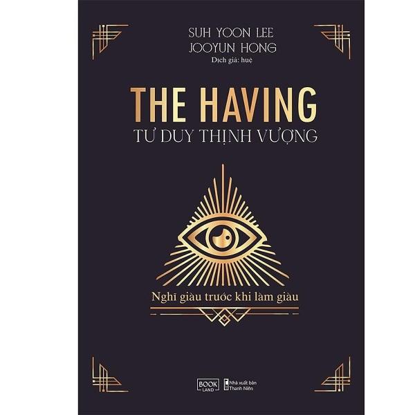 The Having - Tư Duy Thịnh Vượng (Bản Thường)