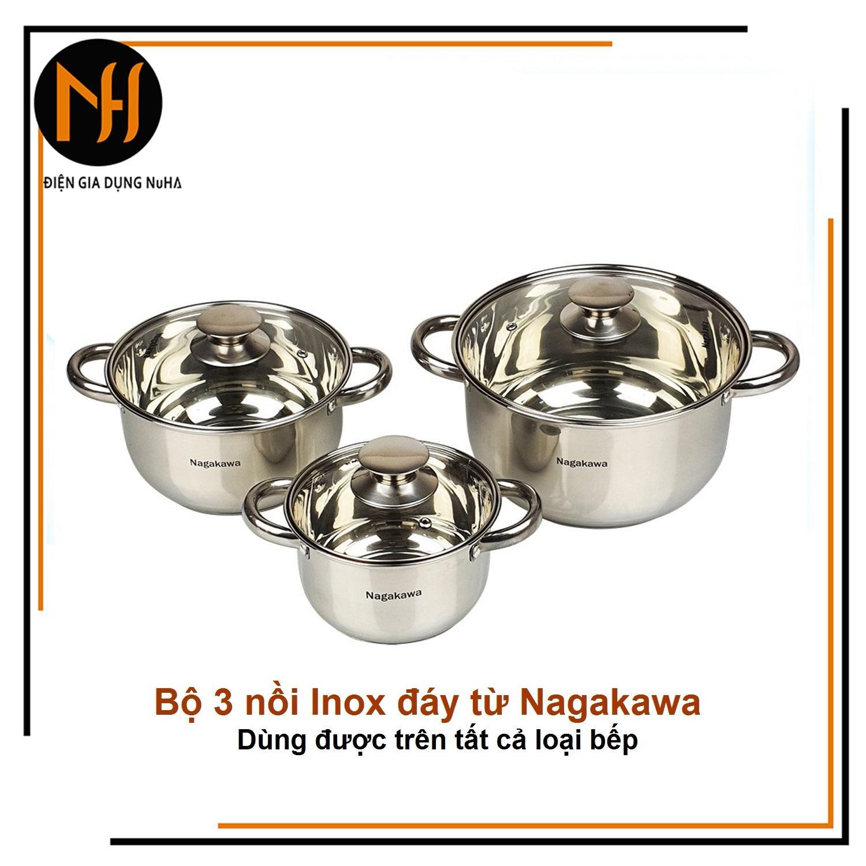 Bộ nồi inox 4 đáy từ Nagakawa NAG1304 gồm 3 chiếc (16-20-24cm) sử dụng được trên bếp điện từ