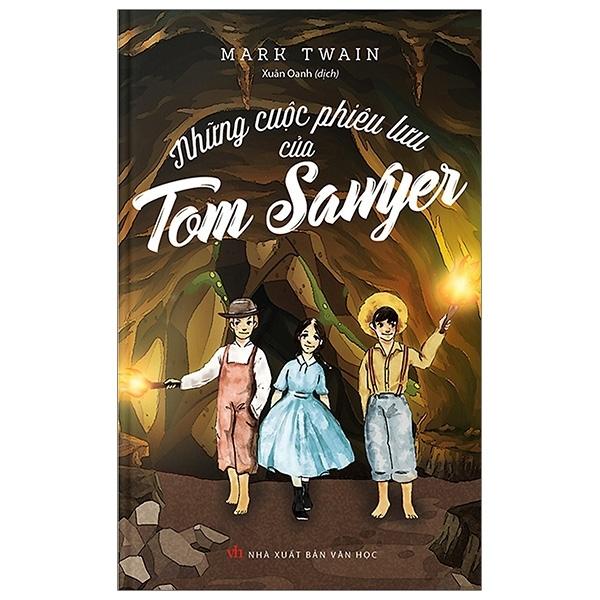 Fahasa - Những Cuộc Phiêu Lưu Của Tom Sawyer (Tái Bản 2019)