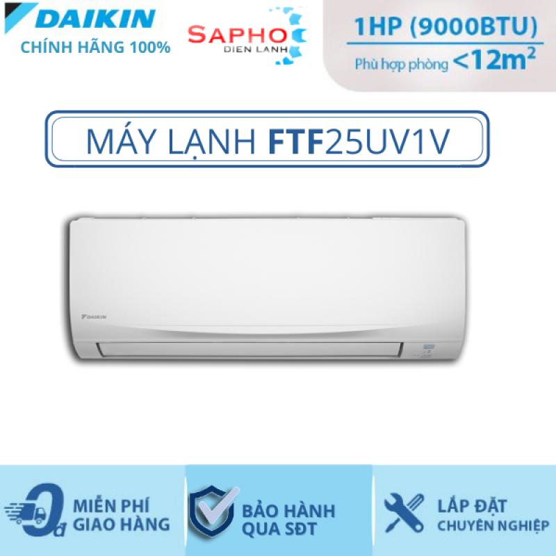 Máy Lạnh Treo Tường FTF25UV1V (1hp) - Daikin 9000btu Non Inverter R32 - Hàng chính hãng - Điện Máy Sapho