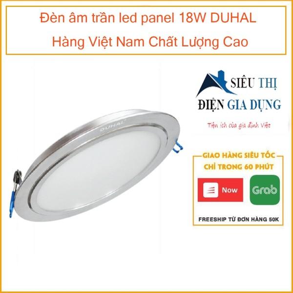 Đèn âm trần led panel 18W DUHAL Hàng Việt Nam Chất Lượng Cao KDGV518