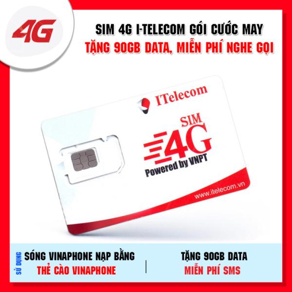 Sim 3G 4G Vina gói 3GB/ngày (90GB/tháng) hãng Itelecom + Miễn phí gọi nội mạng Vinaphone