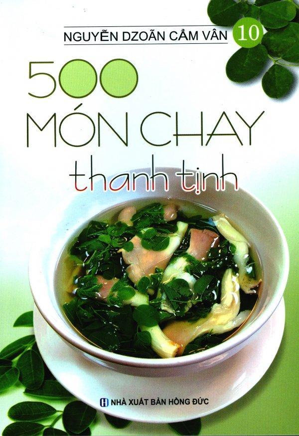 Mua 500 Món Chay Thanh Tịnh - Tập 10