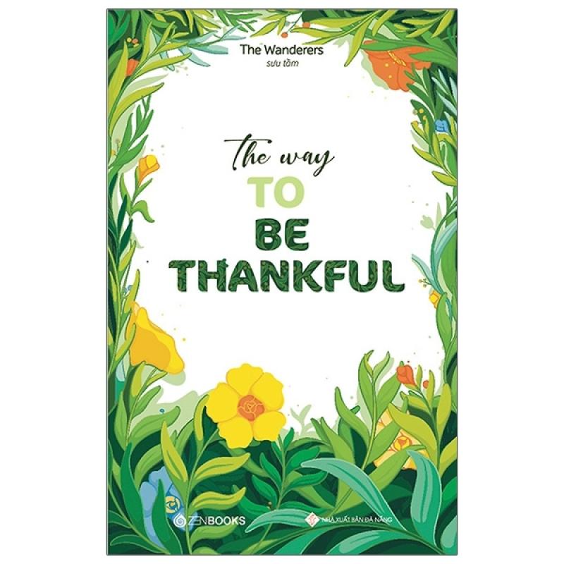 Fahasa - The Way To Be Thankful (Song Ngữ Anh - Việt)