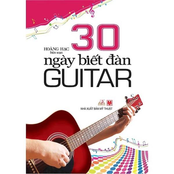 Mua 30 Ngày biết đàn Guitar