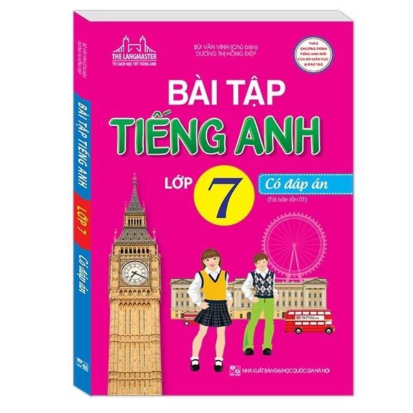 Sách - Bài tập tiếng Anh lớp 7 - có đáp án (Tái bản chương trình mới)- Mhbooks