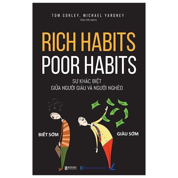 Sách - Rich Habits Poor Habits - Sự khác biệt giữa người giàu và người nghèo
